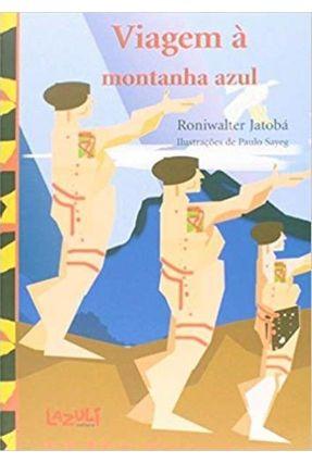 Viagem A Montanha - Série Azul Lazuli - Roniwater   Nisrs.org