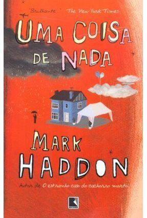 Uma Coisa de Nada - Haddon,Mark pdf epub