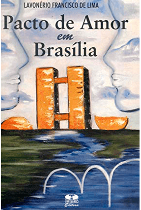 Pacto de Amor em Brasilia - Lima,Lavonerio Francisco de | Hoshan.org