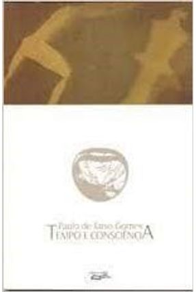 Tempo e Conciencia - Gomes,Paulo de Tarso | Hoshan.org