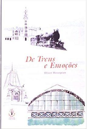 De Trens e Emocoes - Hossepian,Oliver | Nisrs.org
