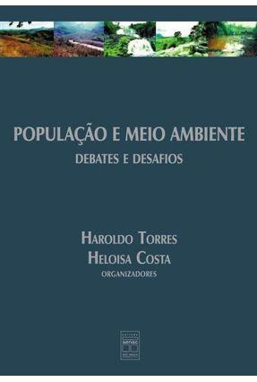 Populacao e Meio Ambiente - Debates e Desafio - Torres,Haroldo   Tagrny.org