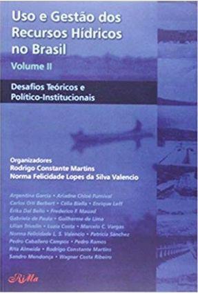 Uso e Gestao Dos Recursos Hidricos No Brasil - Martins,Rodrigo Constante | Hoshan.org