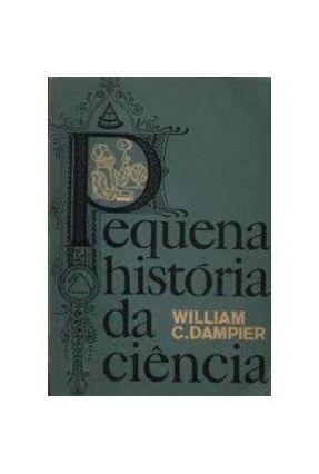 Historia da Ciencia - Dampler,William C, | Tagrny.org