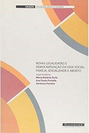 Novas Legalidades e Democratizacao da Vida Social - Avila,Maria Betania | Tagrny.org
