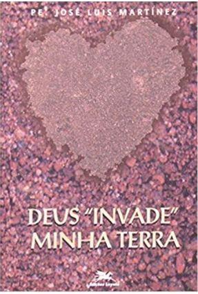 Deus Invade Minha Terra - Vários Autores pdf epub
