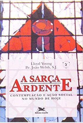 Sarça Ardente (A) - Vários Autores | Tagrny.org