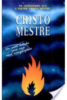 Cristo Mestre - Um Novo Método Para Uma Nova Evangelização - Vários Autores pdf epub