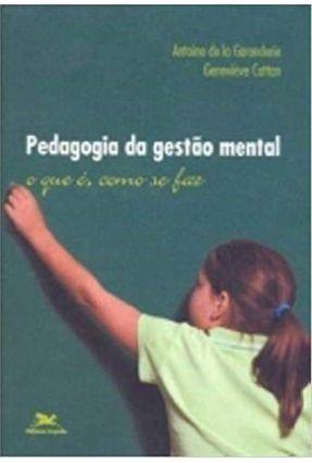Pedagogia da Gestão Mental - Cattan,Geneviève pdf epub