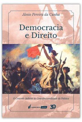 Democracia E Direito - Cunha,Jânio Pereira da | Hoshan.org