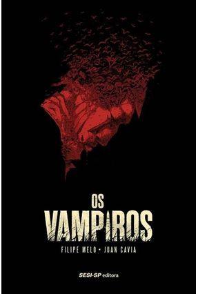 Os Vampiros - Melo,Filipe Melo,Filipe   Tagrny.org