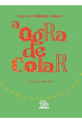 A Ogra de Colar - Ponce,Marco Antonio pdf epub