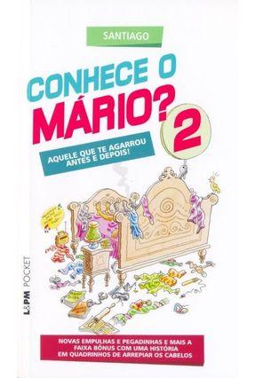 Conhece o Mário? - Vol. 2 - Col. L&pm Pocket - Santiago pdf epub