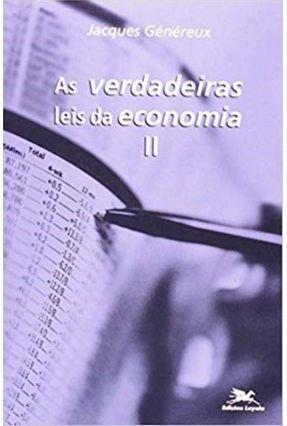 Verdadeiras Leis da Economia II (As) - Vários Autores | Hoshan.org