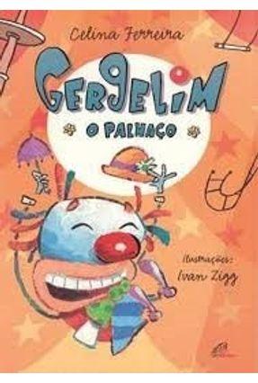 Gergilim O Palhaço - Ferreira,Celina | Nisrs.org