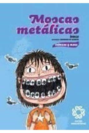 Crônicas e Blogs - Moscas Metálicas - Índigo   Nisrs.org