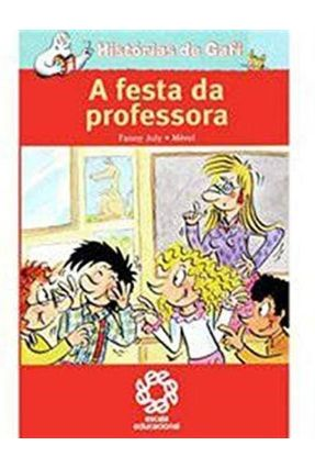 Histórias De Gafi - A Festa da Professora - Joly Fanny   Nisrs.org