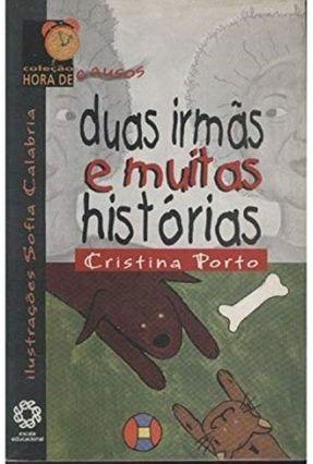 Hora De... Duas Irmãs e Muitas Histórias - Porto,Cristina   Nisrs.org