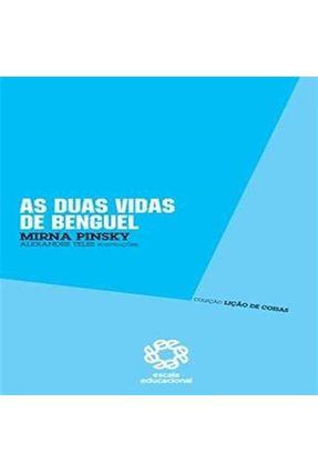 Lição De Coisas - As Duas Vidas De Benguel - Pinsky,Mirna | Nisrs.org