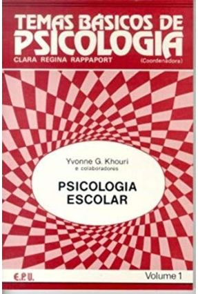 Psicologia Escolar Vol.1 Col.T.De Psicologia - Rappaport,Clara Regina | Nisrs.org
