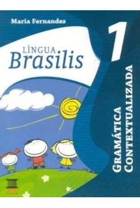 Língua Brasilis - Gramática - Volume 1 - Equipe Ibep   Nisrs.org