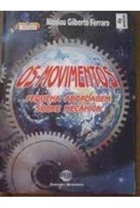 Os Movimentos Pequena Abordagem - C. Desafios - Ferraro,Nicolau Gilberto | Hoshan.org