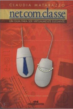 Net.com.classe -guia P Ser Virtualmente Elega - Matarazzo,Claudia pdf epub