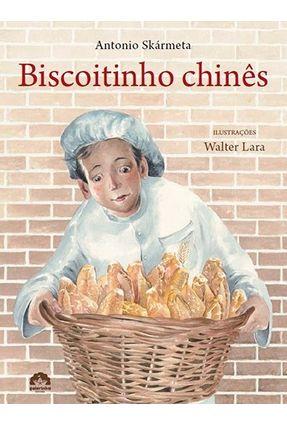 Biscoitinho Chinês - Nova Ortografia - Skármeta,Antonio | Nisrs.org