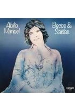 Abilio Manoel - Becos & Saídas