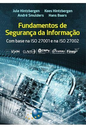 Fundamentos De Segurança da Informação - Hans Baars Smulders,André Hintzbergen,Jule pdf epub
