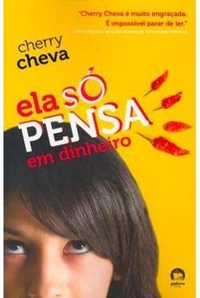 Ela So Pensa em Dinheiro - Cheva,Cherry pdf epub