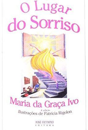 O Lugar do Sorriso - Ivo,Maria da Graca pdf epub