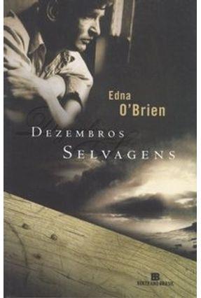Dezembros Selvagens - O'brien,Edna | Hoshan.org