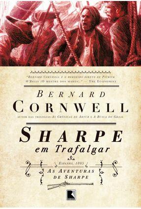Sharpe em Trafalgar - Série as Aventuras de Sharpe - Cornwell,Bernard | Hoshan.org