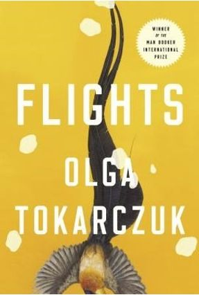 Flights - Tokarczuk,Olga Tokarczuk,Olga | Hoshan.org