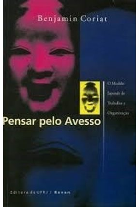 Pensar Pelo Avesso - Coriat,Benjamin | Tagrny.org