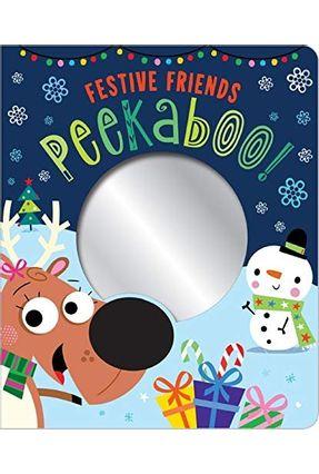 Festive Friends Peekaboo! - Stuart Lynch pdf epub