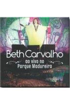 Beth Carvalho - ao Vivo No Parque Madureira