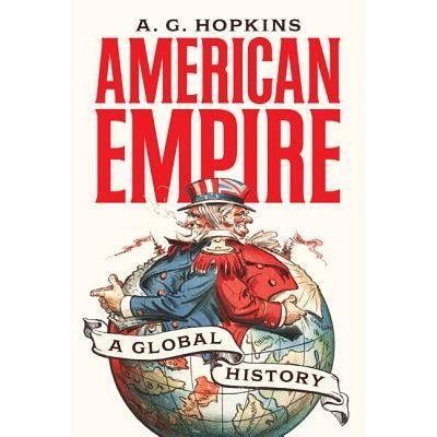 American Empire - A Global History