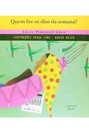 Quem Faz os Dias da Semana? (c. Banquete Folclorico) - Goes,Lucia Pimentel | Nisrs.org