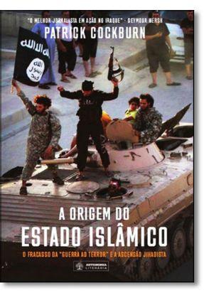 A Origem do Estado Islâmico - Cockburn,Patrick Cockburn,Patrick | Hoshan.org