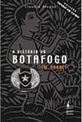 Historia do Botofogo, A - Aragao,Claudio | Tagrny.org