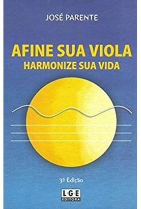 Afine Sua Viola Harmonize Suavida - Parente Filho,Jose | Hoshan.org