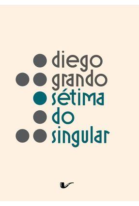 Sétima do Singular - Diego Grando | Nisrs.org
