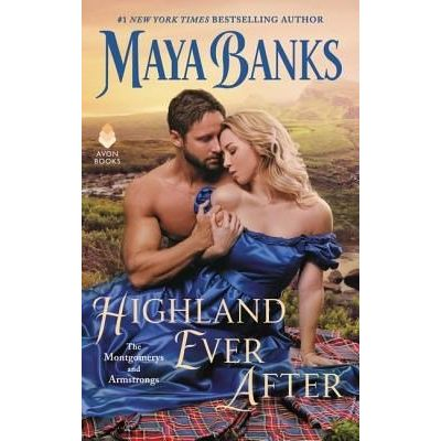 Highland Ever After - The Montgomerys And Armstrongs