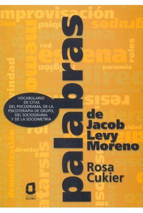 Palabras De Jacob Levy Moreno - Cukier,Rosa pdf epub