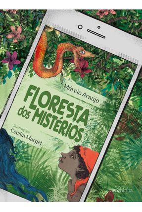 Floresta Dos Mistérios - Araújo,Márcio pdf epub