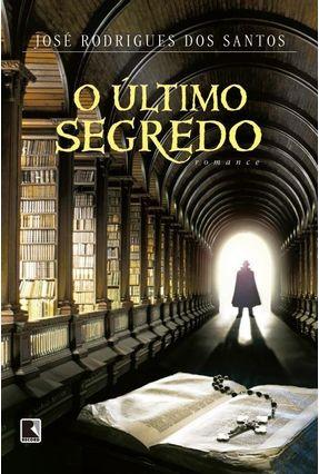 O Último Segredo - Santos,José Rodrigues dos | Hoshan.org
