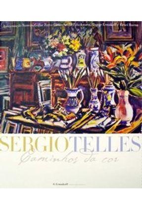 Sergio Telles - Caminhos da Cor - Ermakoff,George Telles,Sergio Gullar,Ferreira | Tagrny.org