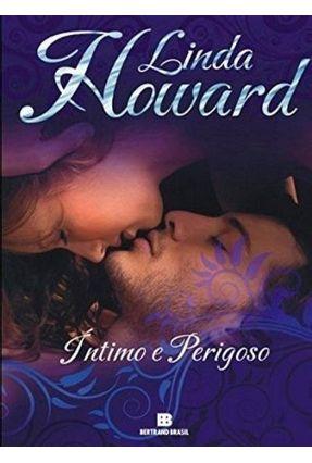 Íntimo e Perigoso - Howard,Linda pdf epub
